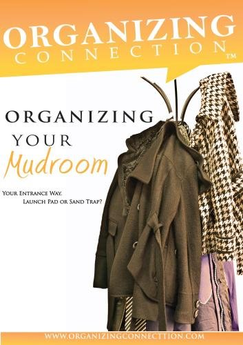Organizing Your Mudroom and Entrance- The Home Launch Pad
