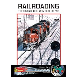 Railroading Through the Winter of 93'