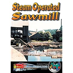 Steam Operated Sawmill