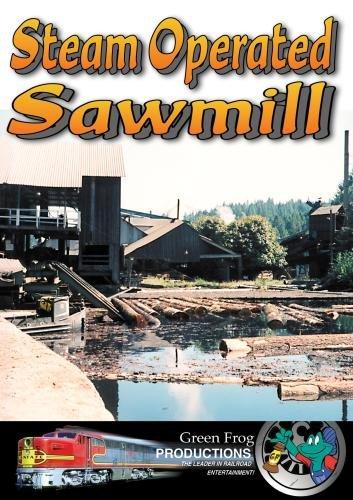 Steam Operated Sawmill