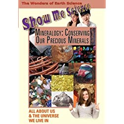 Show Me Science: Mineralogy - Conserving Our Precious Minerals