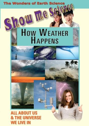 Show Me Science: How Weather Happens