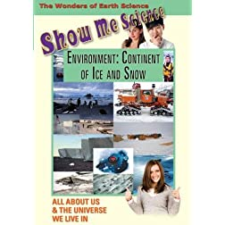 Show Me Science: Environment - Continent of Ice and Snow