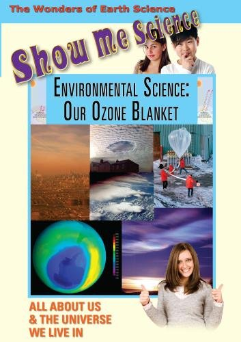 Show Me Science: Environmental Science - Our Ozone Blanket