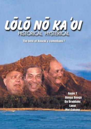 Lolo No Ka 'Oi