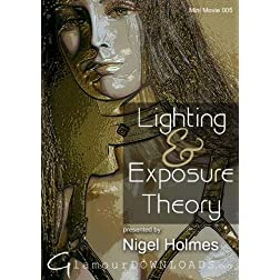 Nigel Holmes - Lighting and Exposure Theory