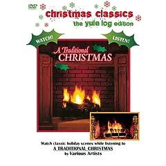 A Traditional Christmas (Christmas Classics-The Yule Edition)