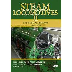 Steam Locomotives, Vol. 2: The German Railway 1919-1939