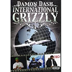 Damon Dash: International Grizzly