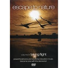 Escape to Nature, Vol. 9: Taking Flight