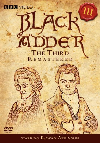 Black Adder Remastered III: The Third