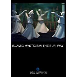 Islamic Mysticism: The Sufi Way (Institutional Use and Public Performance Rights)