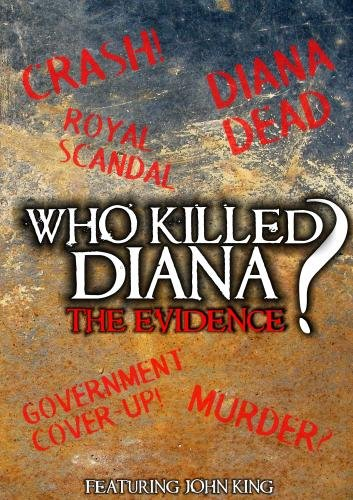 Who Killed Diana? The Evidence