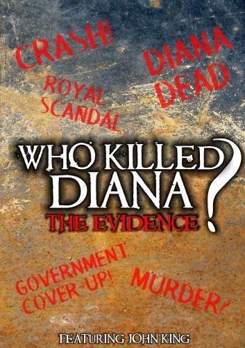 Who Killed Diana? The Evidence