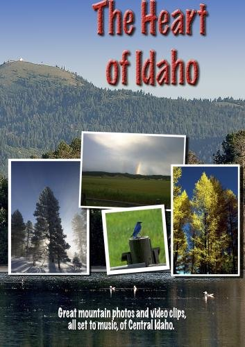 The Heart of Idaho