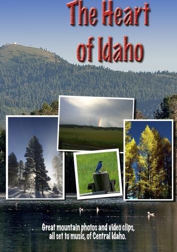 The Heart of Idaho