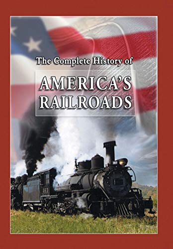 The Complete History of America's Railroads - 4 Train Programs on 1 DVD