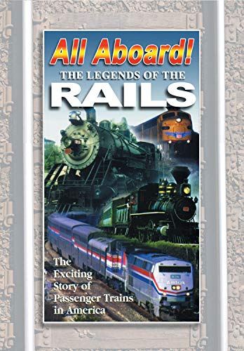 ALL ABOARD:The Legends of The Rails The Complete Story of Passenger Trains in America DVD