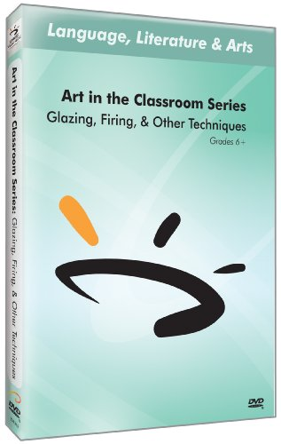 Art in The Classroom Series: Glazing, Firing, and Other Techniques