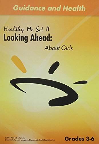 Healthy Me II: Looking Ahead (About Girls)