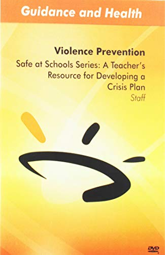 Safe at Schools Series: A Teacher's Resource for Developing a Crisis Plan