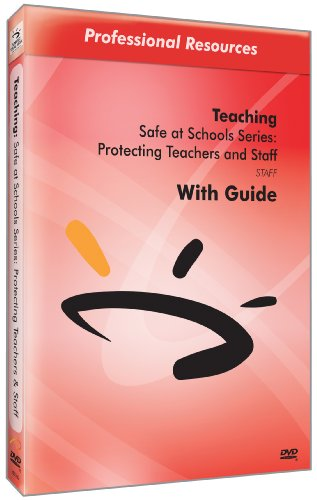 Safe at Schools Series: Protecting Teachers and Staff
