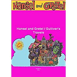Hansel and Gretel (Live Action) / Gulliver's Travels / Cartoon Collection