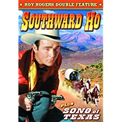 Roy Rogers Double Feature: Southward Ho (1939) / Song Of Texas (1943)
