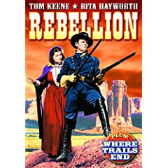 Tom Keene Double Feature: Rebellion (1936) / Where Trails End (1942)
