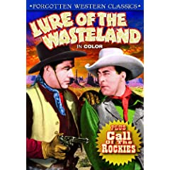 Western Rarities Double Feature: Lure of the Wasteland (in Color) (1939) / Call of the Rockies (1931)