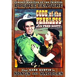 Cowboy Rarities Of The 30s: Code of the Fearless (1939) / Songs and Saddles (1938)