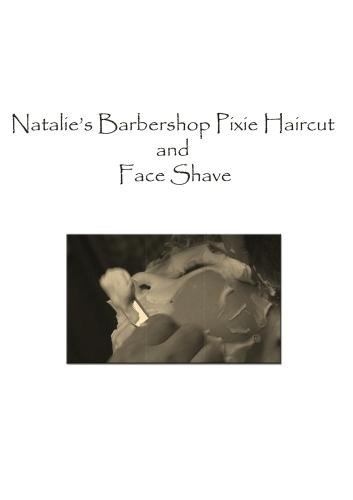 Natalie's Barbershop Haircut and Face Shave