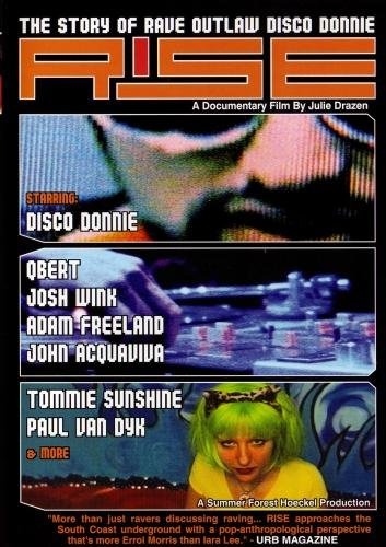 Rise: The Story of Rave Outlaw Disco Donnie
