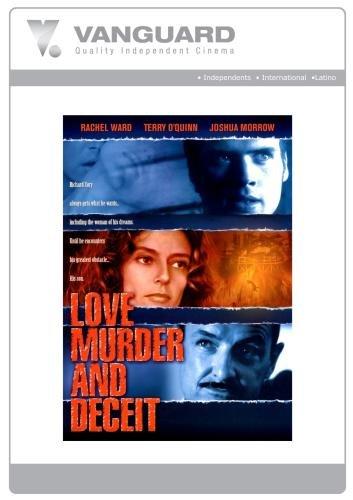 Love, Murder, Deceit