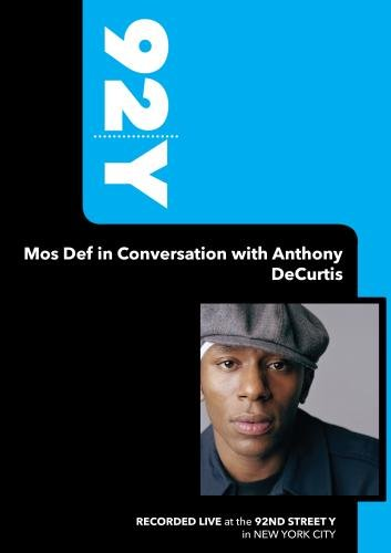 92Y - Mos Def in Conversation with Anthony DeCurtis (February 2, 2008)