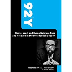 92Y - Cornel West and Susan Neiman: Race and Religion in the Presidential Election (September 25, 2007)