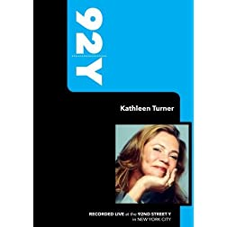 92Y - Kathleen Turner (February 14, 2008)