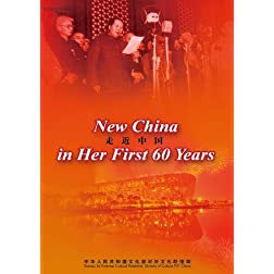 New China in Her First 60 Years