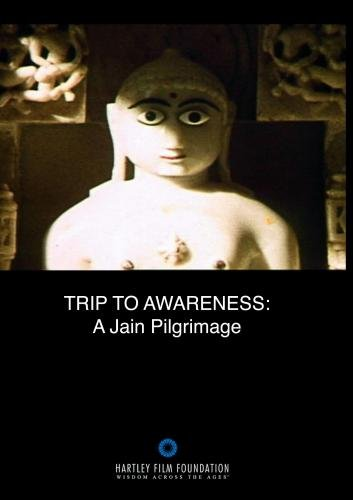 Trip to Awareness: A Jain Pilgrimage (Home Use)