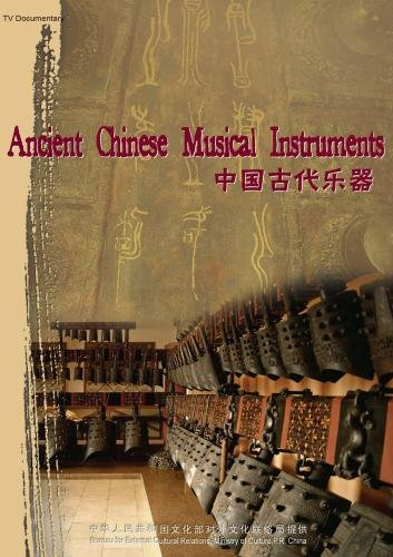 Ancient Chinese Musical Instruments