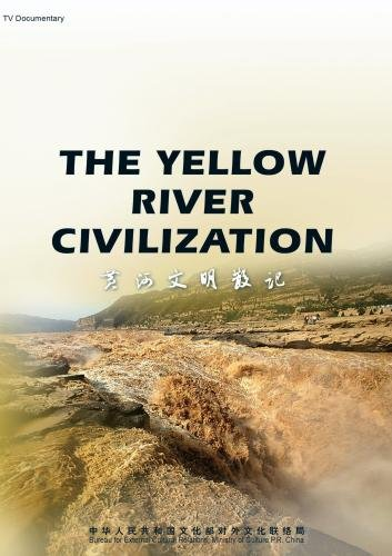 The Yellow River Civilization