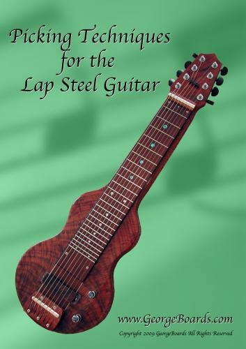 Picking Techniques for the Lap Steel Guitar