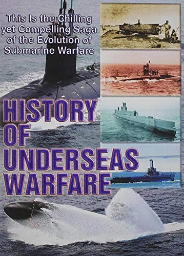 Military History: History of Underseas Warfare