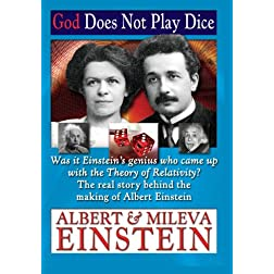 God Does Not Play Dice - Albert & Mileva Einstein