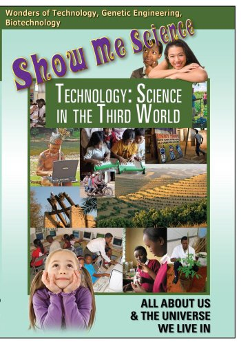 Show Me Science: Technology - Science in the Third World