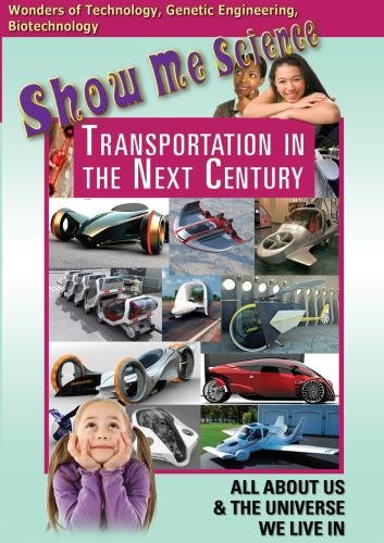 Show Me Science: Transportation in the Next Century