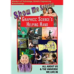 Show Me Science: Graphics - Science's Helping Hand