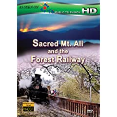 Sacred Mt. Ali and the Forest Railway