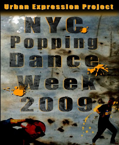NYC Popping Dance Week 2009
