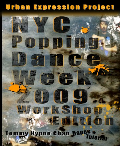 NYC Popping Dance Week 2009 Workshop Edition